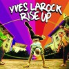 Yves_larock_rise_up